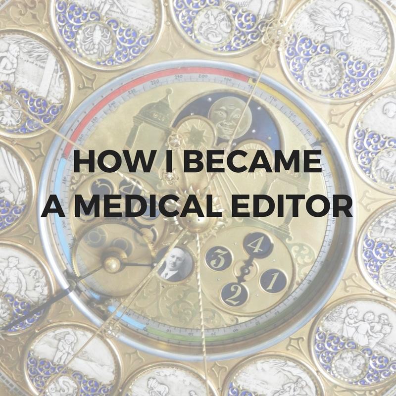 How I became a medical editor