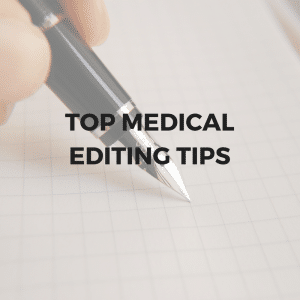 Top tips for a medical editor in healthcare advertising agencies